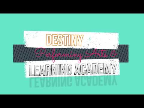 Destiny Performing Arts & Learning Academy Commercial