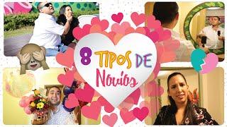 8 TIPOS de NOVIOS! - Mariale