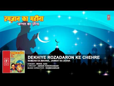 Rozadaron Ke Chehre Full Audio Song || Mohd. Aziz || T-Series Islamic Music
