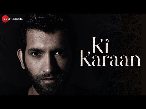 Ki Karaan - Official Music Video | Rohit Kukreja | Shobayy