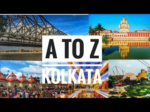 || A TO Z KOLKATA || 🔥city of joy 🔥