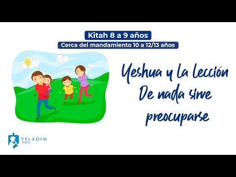 Yeshua y la lección de nada sirve preocuparse  - Clase de Torá para Niños