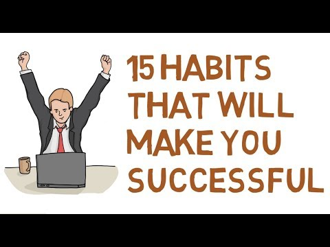 15 Habits That Will Make You Successful - Psychology Today