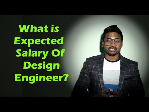 Salary Of Design Engineer | Expected Salary Of Fresher And Experience 2020