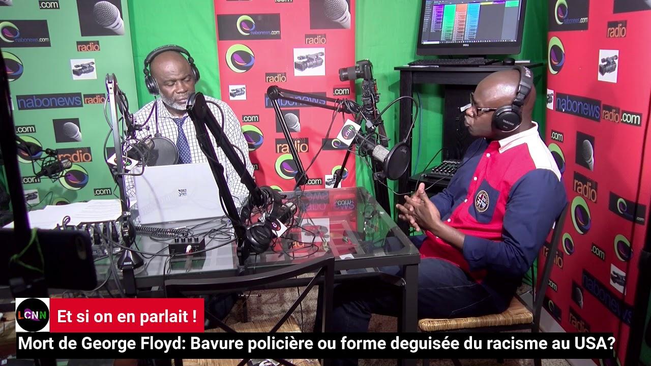 Mort de George Floyd: Et si on en parlait avec Jean Basile N'guetta sur Nabonews Radio