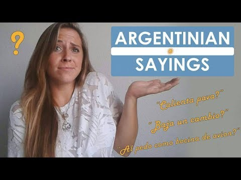 Typical Argentinian Sayings