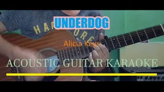 Alicia Keys - Underdog (Acoustic Guitar Karaoke)