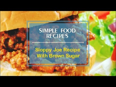 Sloppy Joe Recipe With Brown Sugar