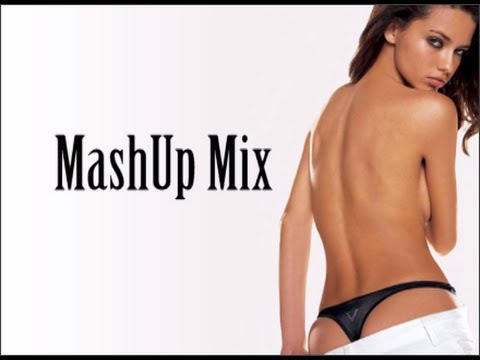 The Best MashUps Mix Feb 2014! 27 songs in 30 mins.