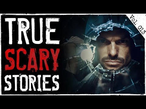 Home Invasion & Man In The Attic | 10 True Creepy Horror Stories From Reddit (Vol. 13)
