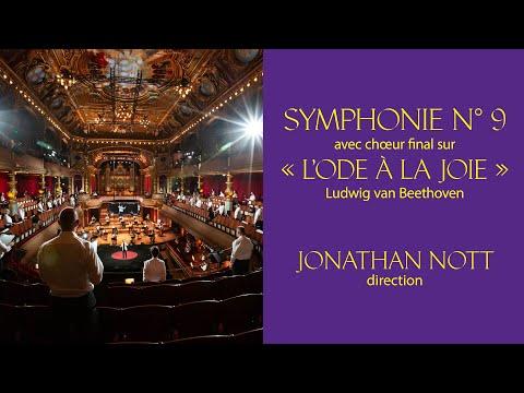 OSR - Beethoven | Symphonie N°9 avec ch?ur final sur ≪ L'Ode a la joie ≫ | Jonathan Nott