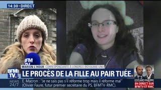 Fille au pair tuée: ce qu'il faut retenir des premières heures de procès à Londres