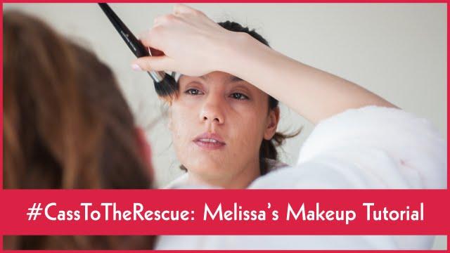 Melissa's Makeup Tutorial - #CassToTheRescue