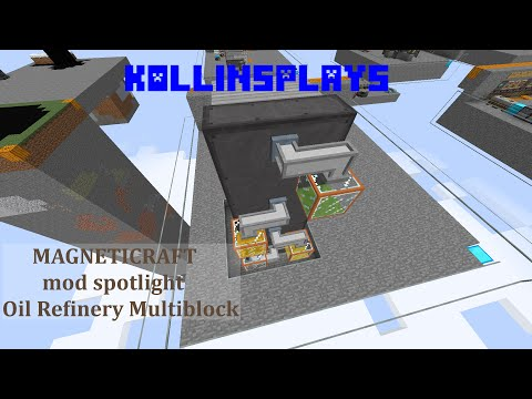 Magneticraft Refinery Multiblock - KollinsPlays mod Spotlight