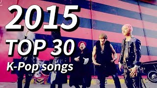 TOP30 K-pop Songs - 2015