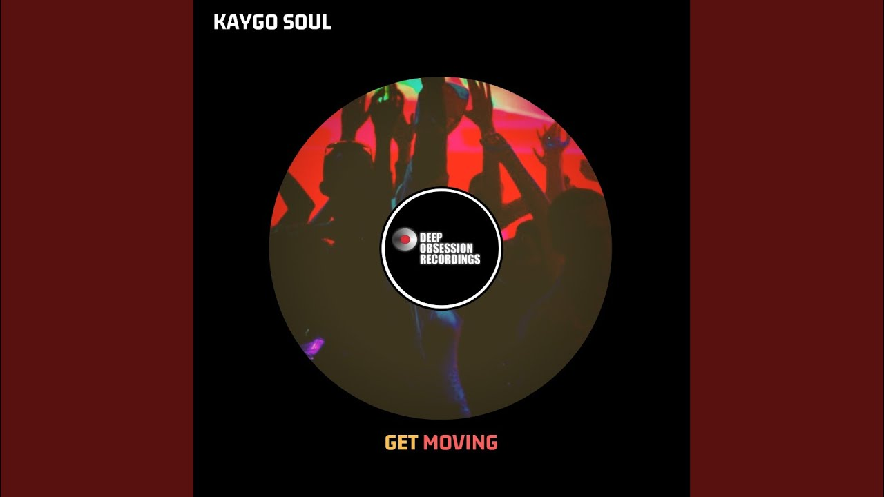 Download Get Moving (Original Mix)