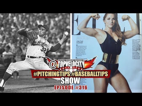Sandy Koufax Pitching Mechanics and Why Pitchers are Weaker than Girls - Ep316