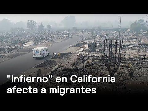 Los incendios forestales en California afectan también a migrantes hispanos