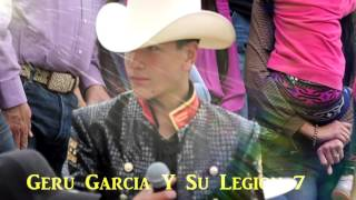 Voy A Pintar Mi Raya Geru Garcia Y Su Legion 7  Jhonny Landeros 2016