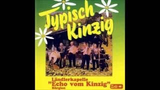Ländlerkapelle Echo vom Kinzig - Ä Gruess isernä Frindä z