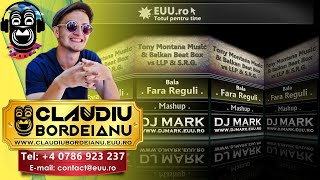 Dj Mark Romania - Tony Montana Music & Balkan Beat Box vs LLP & S.R.G. - Bala Fara Reguli (Mashup)
