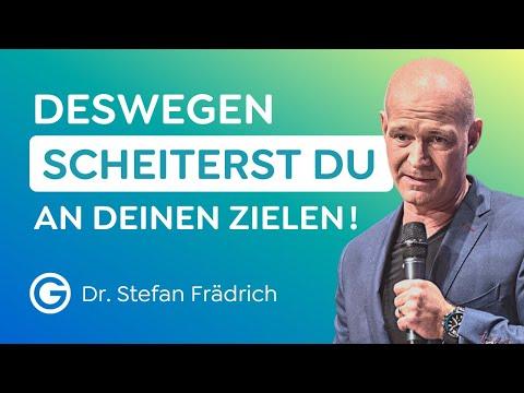 So findest du dich selbst, gehst deinen Weg und erreichst deine Ziele // Dr. Stefan Frädrich