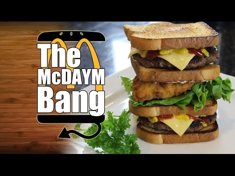 The McDaymBang McDonalds McGangBang Modified Recipe - HellthyJunkFood