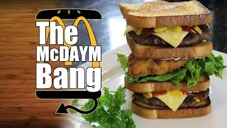 The McDaymBang McDonalds McGangBang Modified Recipe - HellthyJunkFood