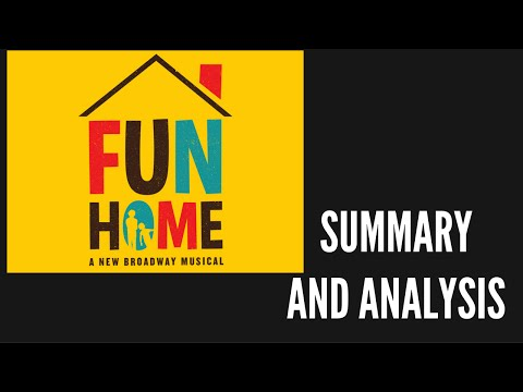 FUN HOME Summary and Analysis