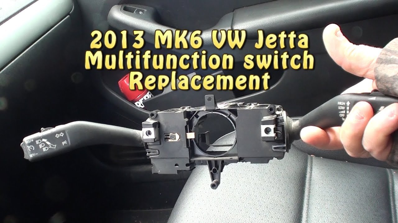 MK6 2013 VW Jetta multifunction switch Replacement