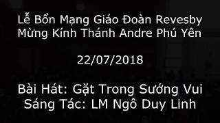 Gặt Trong Sướng Vui (LM Ngô Duy Linh) - Ca Đoàn Andre Phú Yên Revesby