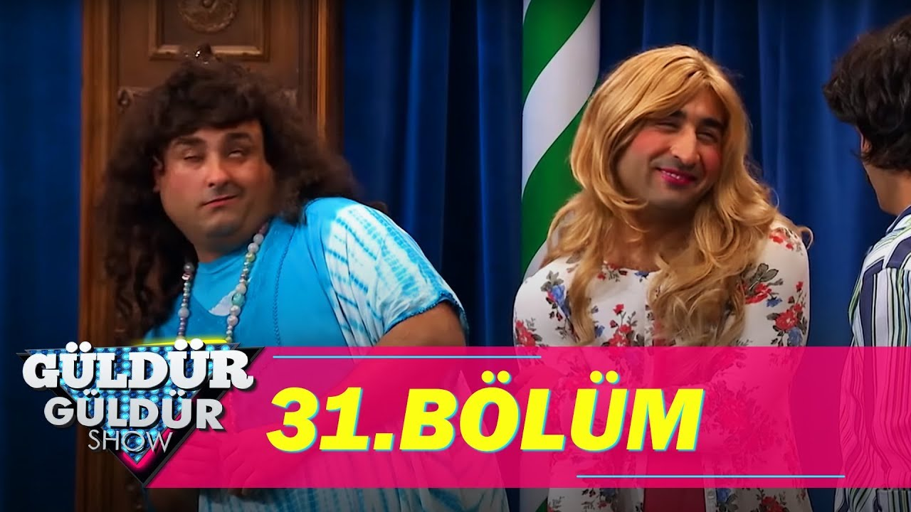 Güldür Güldür Show 31 Bölüm Full Hd Tek Parça Youtube