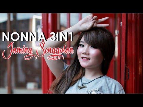 JAMING SENGGOLAN - NONNA 3 IN 1 Live 19 November 2017