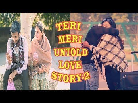 TERI MERI UNTOLD LOVE STORY -2    RJ RAHUL JAIN