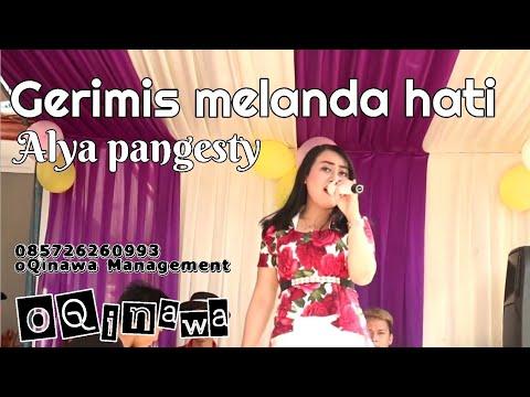 GERIMIS MELANDA HATI - OQinawa - Alya Pangesty
