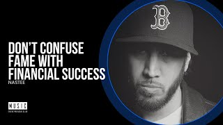 Don't Confuse Fame with Financial Success