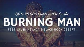 What is Burning Man in Black Rock Desert: World's Best Festivals