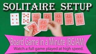 Solitaire (Klondike) Setup - Board Games in a Minute (BGIAM)