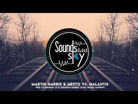 Martin Garrix & Mesto vs Galantis - WIEE vs Runaway (U & I)(Martin Garrix Ultra Brasil Mashup)