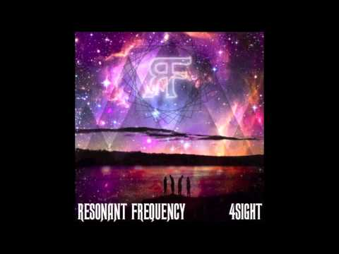 The Come Up - Resonant Frequency - 4sight