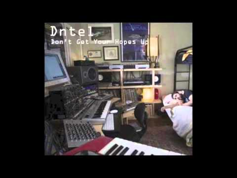 Dntel - Don't Get Your Hopes Up