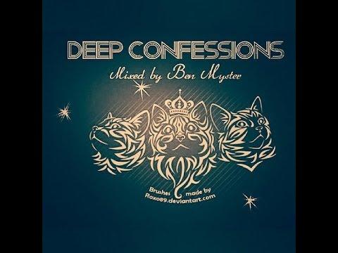 Deep Confessions (Dec 15 mixed by Ben Myster)