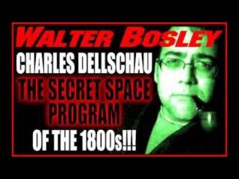 Walter Bosley, Charles Dellschau, Secret Space Program of the 1950s 10 19 15