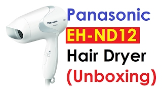 Panasonic Hair Dryer (EH-ND12-w) Unboxing EA0022