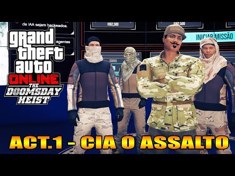 GTA V Online : Doomsday Heist | Ep.7 | ACT.1 CIA ASSALTO À BASE