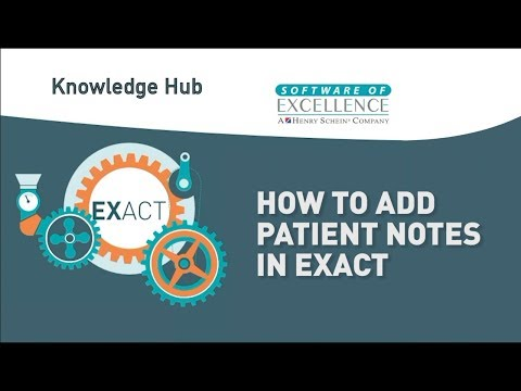 How to Add Patient Notes in EXACT