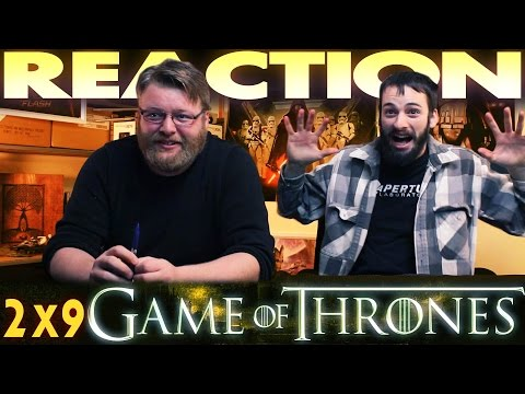 Game Of Thrones 2x9 REACTION!!