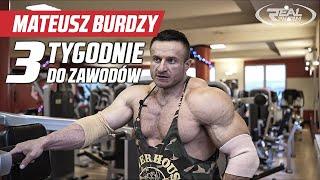 Mateusz Burdzy - 3 tygodnie do zawodów - trening barki + triceps