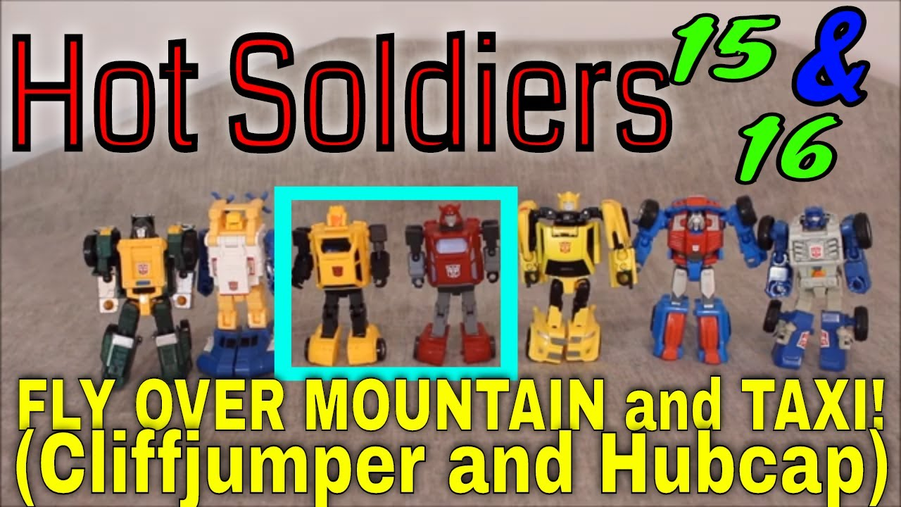 By Any Other Name - Hot Soldier Fly Over Mountain (Cliffjumper) and Taxi (Hubcap) by GotBot