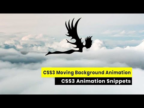 CSS3 Moving Background Animation Tutorial | CSS3 Animation Snippets